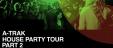 A-Trak House Party Tour
